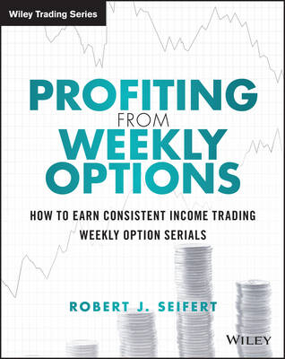 Profiting from Weekly Options (BOK)