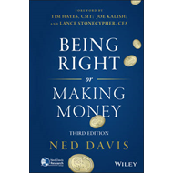 Being Right or Making Money (BOK)