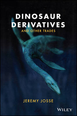 Dinosaur Derivatives and Other Trades (BOK)
