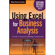 Using Excel for Business Analysis A Guide to Financial Model (BOK)