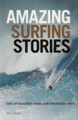 Amazing Surfing Stories (BOK)