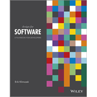 Design for Software: A Playbook for Developers (BOK)