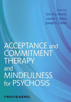 Acceptance and Commitment Therapy and Mindfulness for Psycho (BOK)