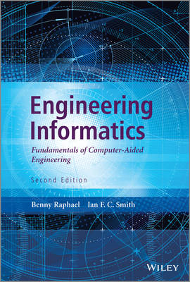 Engineering Informatics: Fundamentals of Computer-aided Engineering (BOK)