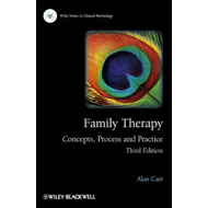 Family Therapy - Concepts, Process and Practice 3E (BOK)