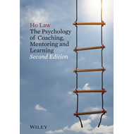 Psychology of Coaching, Mentoring and Learning 2E (BOK)
