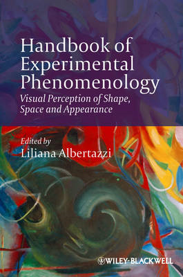 Handbook of Experimental Phenomenology: Visual Perception of Shape, Space and Appearance (BOK)