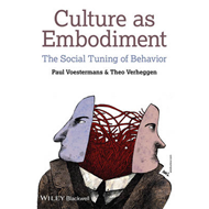 Culture as Embodiment: The Social Tuning of Behavior (BOK)