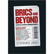 BRICs and Beyond: Lessons on Emerging Markets (BOK)