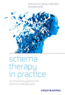 Schema Therapy in Practice - an Introductory Guideto the Sch (BOK)