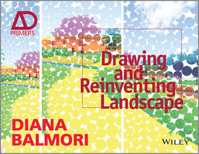Drawing and Reinventing Landscape, Ad Primer (BOK)