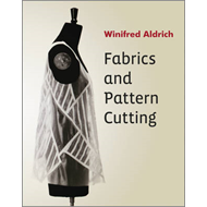 Fabrics and Pattern Cutting (BOK)