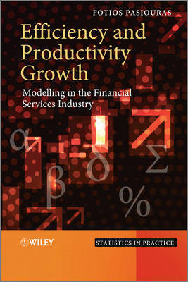 Efficiency and Productivity Growth: Modelling in the Financial Services Industry (BOK)