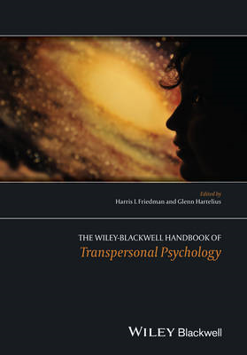 The Wiley-Blackwell Handbook of Transpersonal Psychology (BOK)
