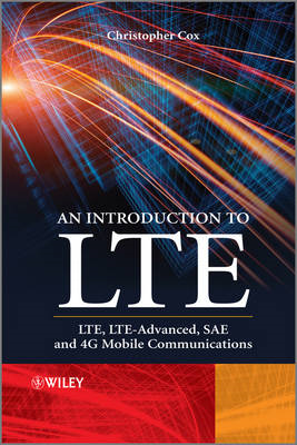An Introduction to LTE: LTE, LTE-Advanced, SAE and 4G Mobile Communications (BOK)