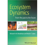 Ecosystem Dynamics: From the Past to the Future (BOK)