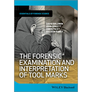 The Forensic Examination and Interpretation of Tool Marks (BOK)
