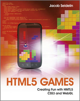 HTML5 Games: Creating Fun with HTML5, CSS3 and WebGL (BOK)