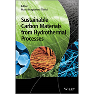 Sustainable Carbon Materials from Hydrothermal Processes (BOK)