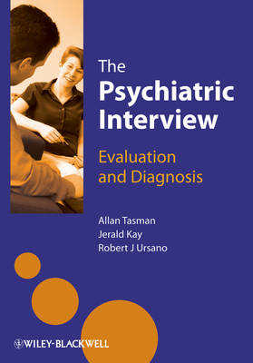 The Psychiatric Interview: Evaluation and Diagnosis (BOK)