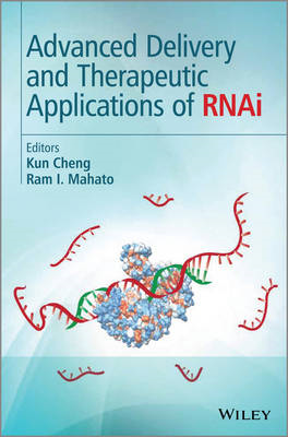 Advanced Delivery and Therapeutic Applications of RNAi (BOK)