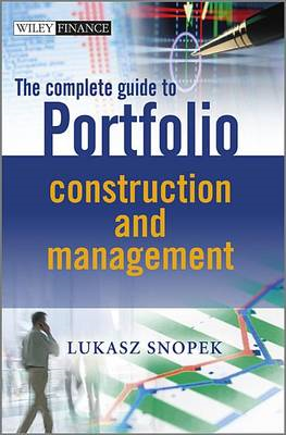 Complete Guide to Portfolio Construction and Management (BOK)
