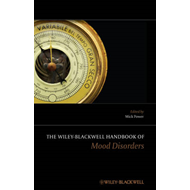 Wiley-Blackwell Handbook of Mood Disorders (BOK)