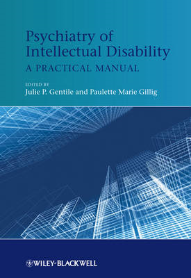 Psychiatry of Intellectual Disability: A Practical Manual (BOK)