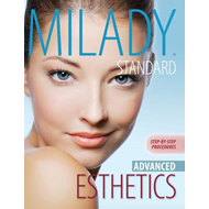 Milady's Standard Esthetics: Advanced Step-by-Step Procedures (BOK)