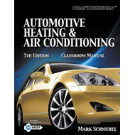Today's Technician: Automotive Heating & Air Conditioning (BOK)