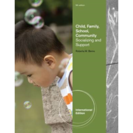 Child, Family, School, Community: Socialization and Support (BOK)