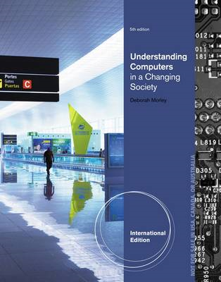 Understanding Computers in a Changing Society (BOK)