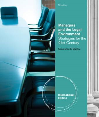 Managers And The Legal Environment: Strategies for the 21st Century (BOK)