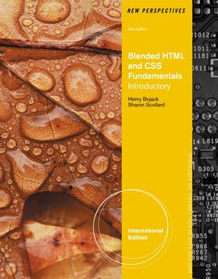 New Perspectives on Blended HTML, XHTML, and CSS: Introductory (BOK)