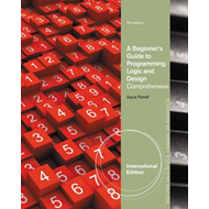 A Beginner's Guide to Programming Logic and Design, Comprehensive (BOK)