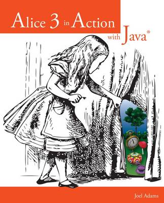 Alice 3 in Action with Java (TM) (BOK)