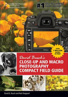 David Busch's Close-Up and Macro Photography Compact Field G (BOK)