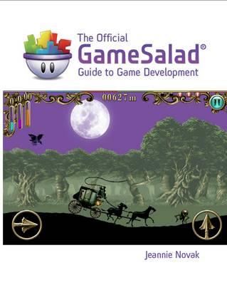 Official GameSalad (R) Guide to Game Development (BOK)