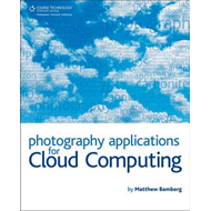 Photography Applications for Cloud Computing (BOK)