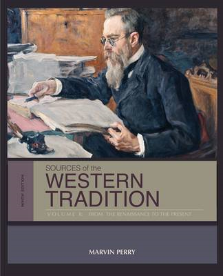 Sources of the Western Tradition: From the Renaissance to the Present: Volume 2 (BOK)