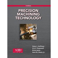 Precision Machining Technology, SI Edition (BOK)
