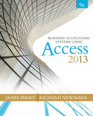 Building Accounting Systems Using Microsoft Access 2013 (BOK)