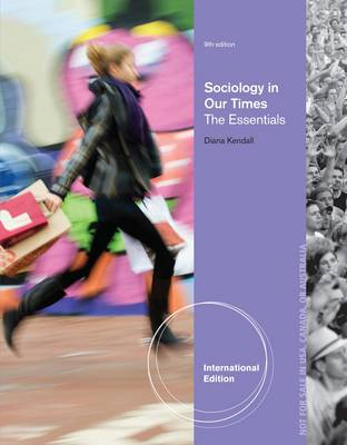 Sociology in Our Times: The Essentials (BOK)