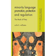Minority Language Promotion, Protection and Regulation: The Mask of Piety (BOK)