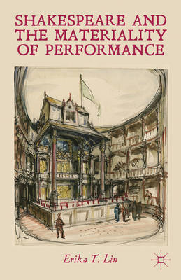 Shakespeare and the Materiality of Performance (BOK)