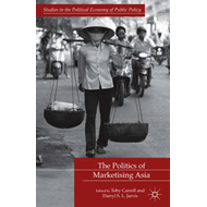 Politics of Marketising Asia (BOK)