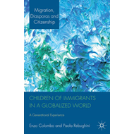 Children of Immigrants in a Globalized World: A Generational Experience (BOK)