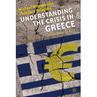 Understanding the Crisis in Greece: From Boom to Bust (BOK)