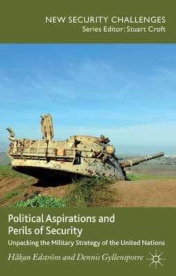 Political Aspirations and Perils of Security: Unpacking the Military Strategy of the United Nations (BOK)