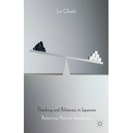 Thanking and Politeness in Japanese: Balancing Acts in Interaction (BOK)
